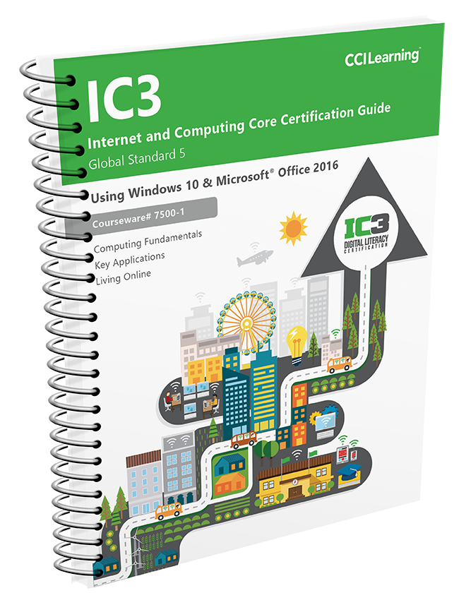 ic3 gs5 certification guide using windows 10 office 2016 cci rh ccilearning com Certiport IC3 ice exam study guide for da