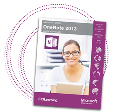 Microsoft Office 2013 OneNote Certification Guide